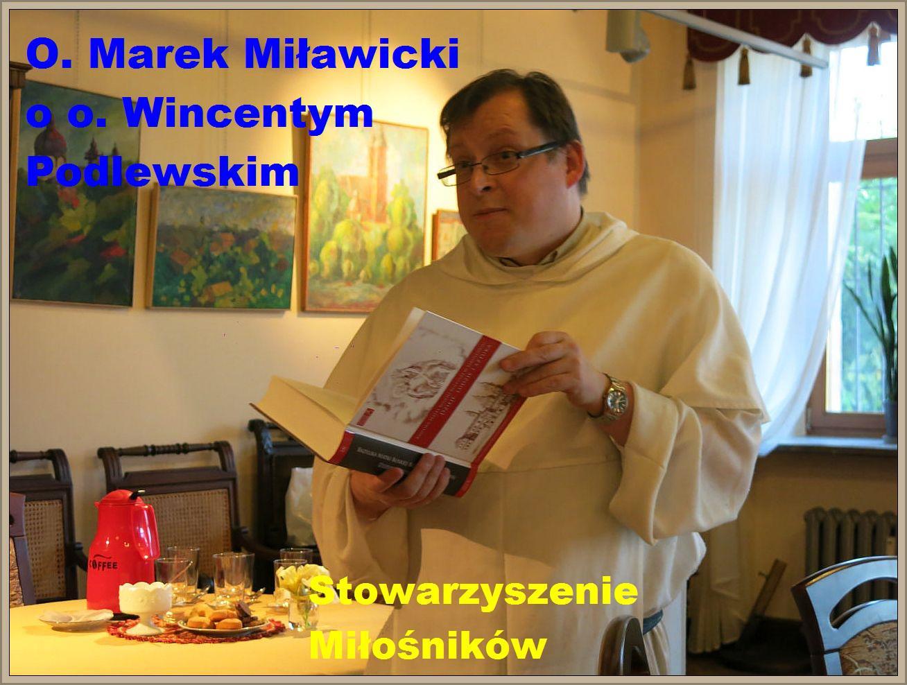 o. Marek Miławicki u miłośników Jarosławia
