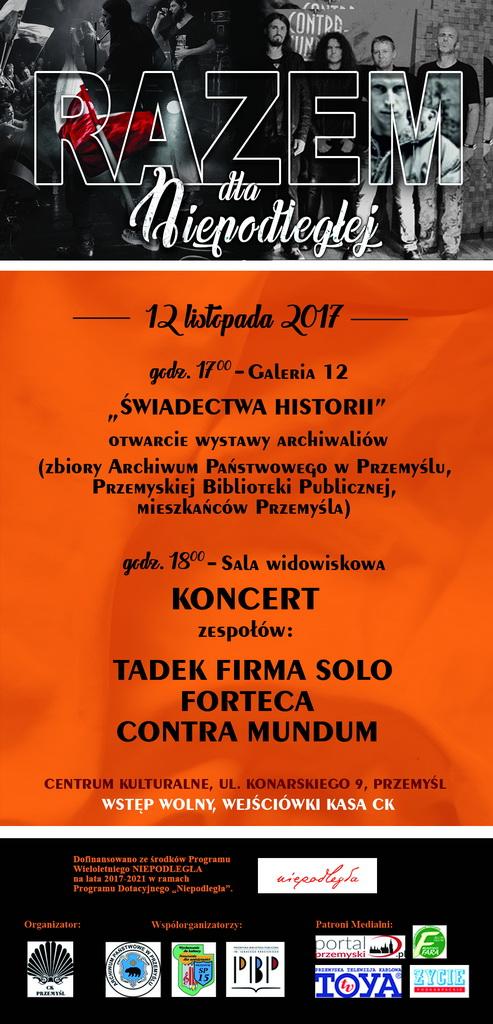 """Otwarcie wystawy """"Świadectwa historii"""" oraz koncerty zespołów Tadek Firma Solo, Forteca, Contra Mundum."""