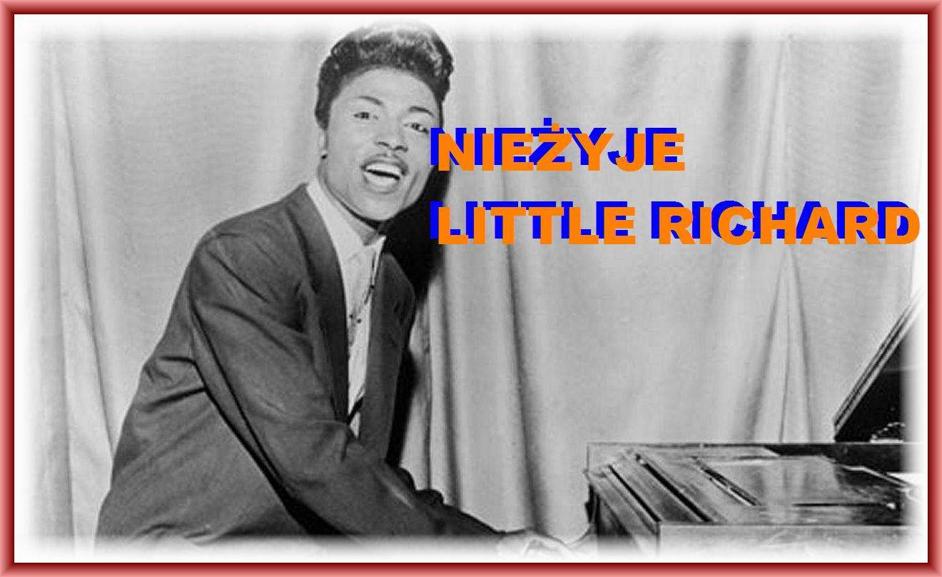 9 MAJA ZMARŁ LITTLE RICHARD